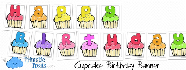 cupcake birthday banner letters printable treats com