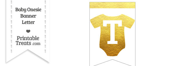 Gold Foil Baby Onesie Bunting Banner Letter T