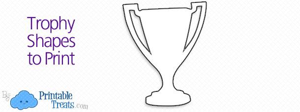 trophy shapes  u2014 printable treats com