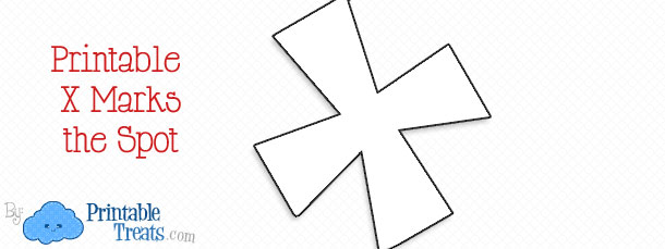 X Marks The Spot Pirate Printable X Marks the ...