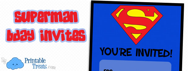 Free Printable Superman Birthday Invitations Printable Treats Com