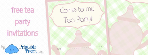 Free Tea Party Invitation Template Printable Treats – Tea Party Invitations Free Template