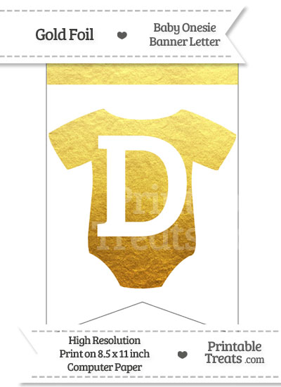 b0ce1f559af62 Gold Foil Baby Onesie Bunting Banner Letter D — Printable Treats.com