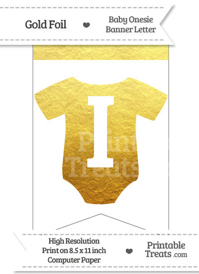 Gold Foil Baby Onesie Bunting Banner Letter I from PrintableTreats.com