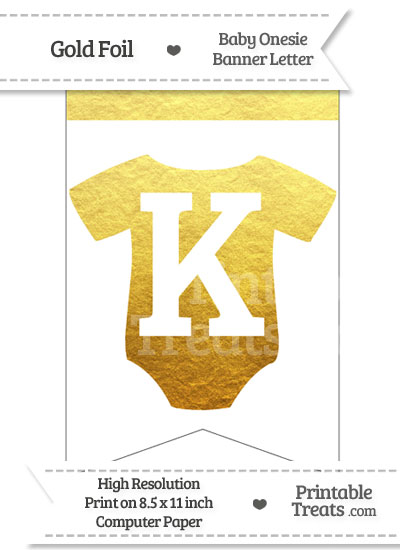 Gold Foil Baby Onesie Bunting Banner Letter K from PrintableTreats.com
