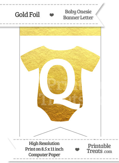 Gold Foil Baby Onesie Bunting Banner Letter Q from PrintableTreats.com