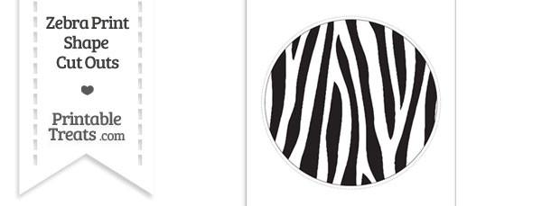 Extra Large Zebra Print Circle Cut Out