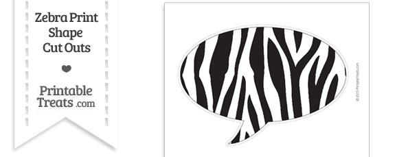 Extra Large Zebra Print Speech Bubble Cut Out