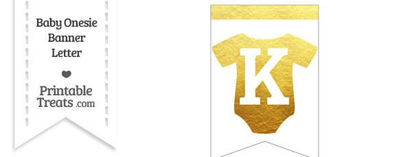 Gold Foil Baby Onesie Bunting Banner Letter K