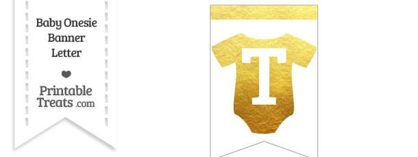 Gold Foil Baby Onesie Bunting Banner Letter T