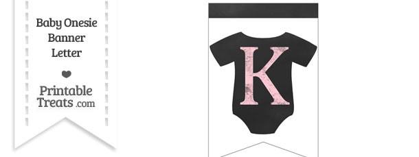 Pink Chalk Baby Onesie Bunting Banner Letter K