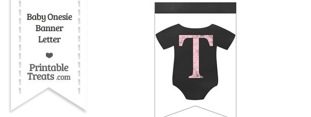 Pink Chalk Baby Onesie Bunting Banner Letter T
