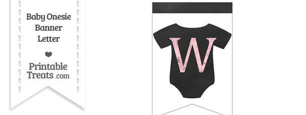 Pink Chalk Baby Onesie Bunting Banner Letter W