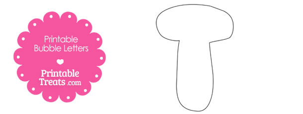 Printable Bubble Letter T Template — Printable Treats