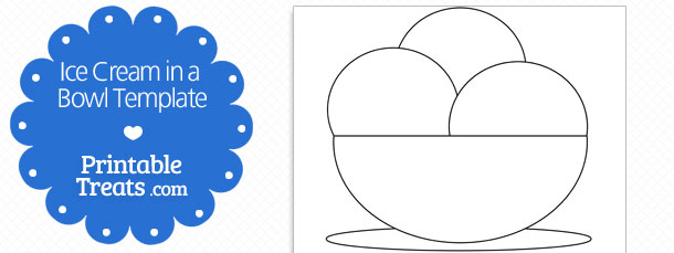 free-printable-ice-cream-in-a-bowl-shape-template