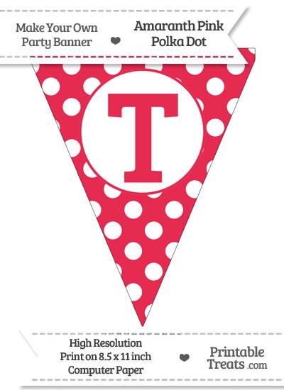 Amaranth Pink Polka Dot Pennant Flag Capital Letter T from PrintableTreats.com