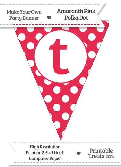 Amaranth Pink Polka Dot Pennant Flag Lowercase Letter T from PrintableTreats.com