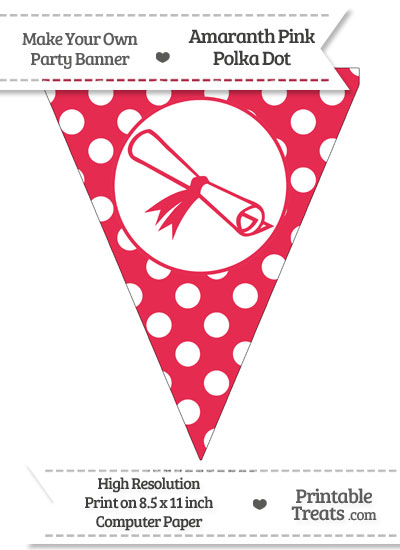 Amaranth Pink Polka Dot Pennant Flag with Diploma from PrintableTreats.com