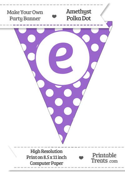 Amethyst Polka Dot Pennant Flag Lowercase Letter E from PrintableTreats.com