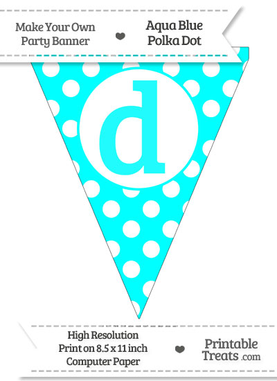 Aqua Blue Polka Dot Pennant Flag Lowercase Letter D from PrintableTreats.com
