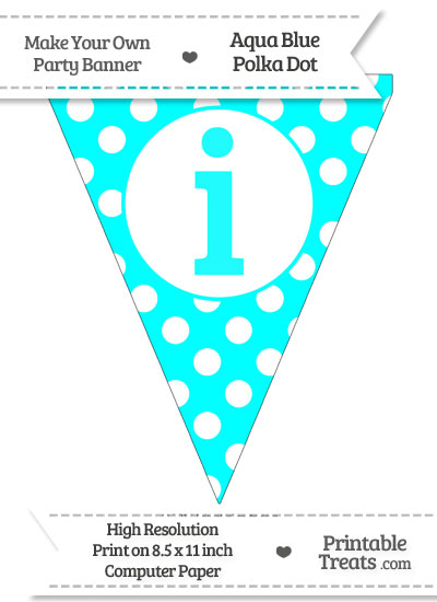 Aqua Blue Polka Dot Pennant Flag Lowercase Letter I from PrintableTreats.com