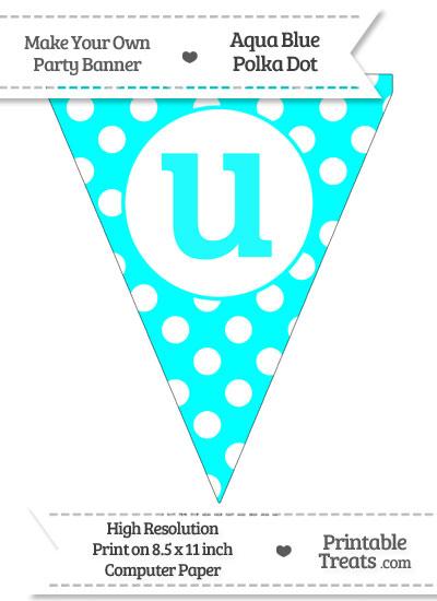 Aqua Blue Polka Dot Pennant Flag Lowercase Letter U from PrintableTreats.com