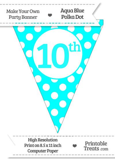 Aqua Blue Polka Dot Pennant Flag Ordinal Number 10th from PrintableTreats.com