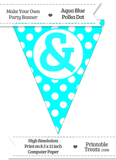 Aqua Blue Polka Dot Pennant Flag with Ampersand from PrintableTreats.com
