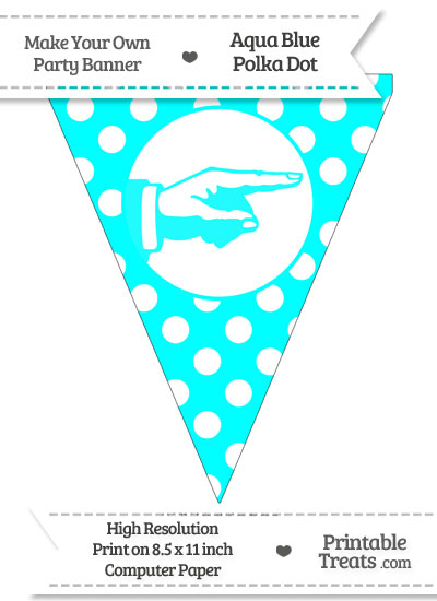 Aqua Blue Polka Dot Pennant Flag with Hand Pointing Right from PrintableTreats.com