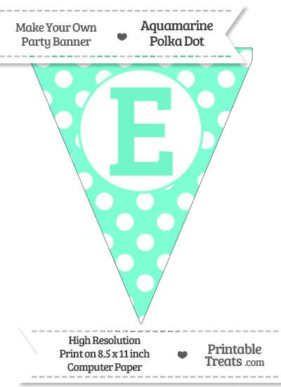 Aquamarine Polka Dot Pennant Flag Capital Letter E from PrintableTreats.com