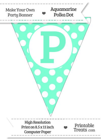 Aquamarine Polka Dot Pennant Flag Capital Letter P from PrintableTreats.com