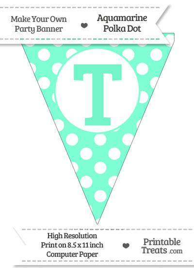 Aquamarine Polka Dot Pennant Flag Capital Letter T from PrintableTreats.com