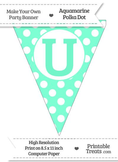Aquamarine Polka Dot Pennant Flag Capital Letter U from PrintableTreats.com