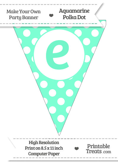 Aquamarine Polka Dot Pennant Flag Lowercase Letter E from PrintableTreats.com