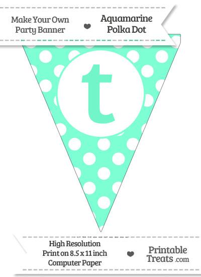 Aquamarine Polka Dot Pennant Flag Lowercase Letter T from PrintableTreats.com