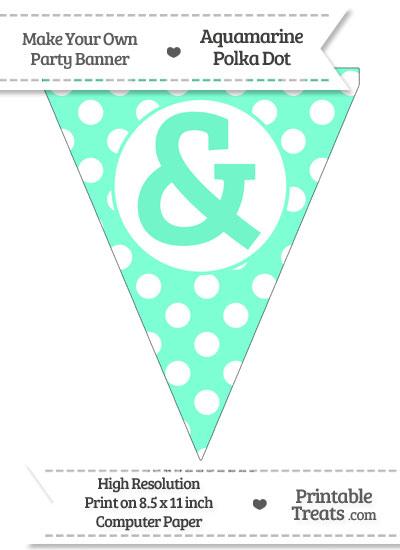 Aquamarine Polka Dot Pennant Flag with Ampersand from PrintableTreats.com