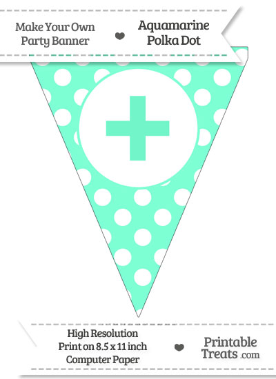 Aquamarine Polka Dot Pennant Flag with Plus Sign from PrintableTreats.com