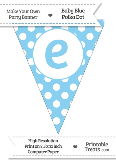 Baby Blue Polka Dot Pennant Flag Lowercase Letter E from PrintableTreats.com