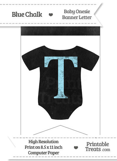 Blue Chalk Baby Onesie Bunting Banner Letter T from PrintableTreats.com