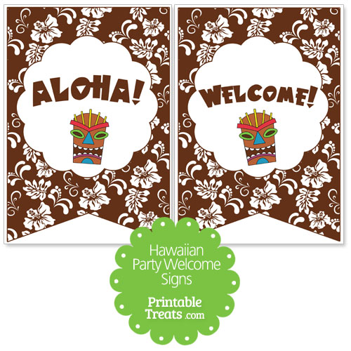 brown Hawaiian party welcome sign