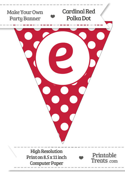 Cardinal Red Polka Dot Pennant Flag Lowercase Letter E from PrintableTreats.com