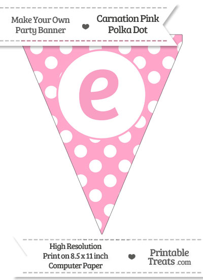 Carnation Pink Polka Dot Pennant Flag Lowercase Letter E from PrintableTreats.com