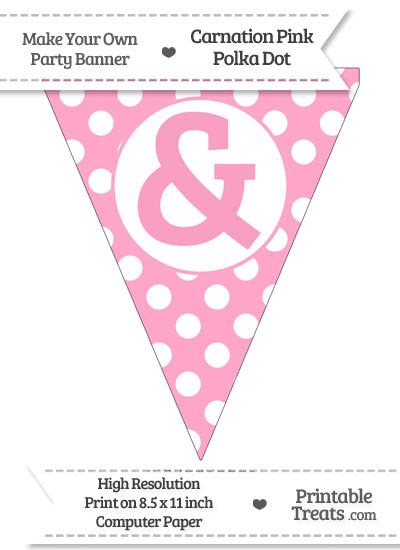 Carnation Pink Polka Dot Pennant Flag with Ampersand from PrintableTreats.com