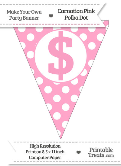 Carnation Pink Polka Dot Pennant Flag with Dollar Sign from PrintableTreats.com