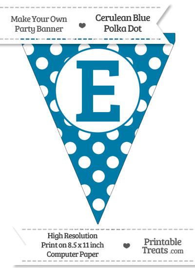 Cerulean Blue Polka Dot Pennant Flag Capital Letter E from PrintableTreats.com