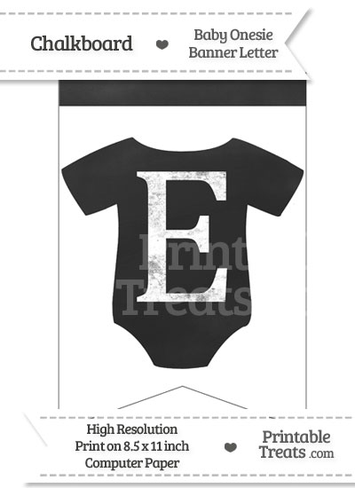 Chalkboard Baby Onesie Shaped Banner Letter E from PrintableTreats.com