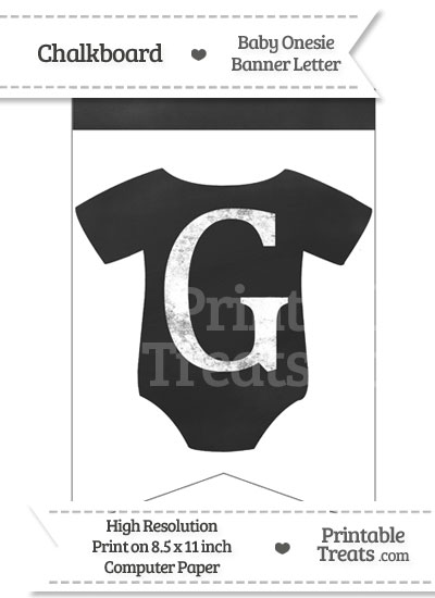Chalkboard Baby Onesie Shaped Banner Letter G from PrintableTreats.com
