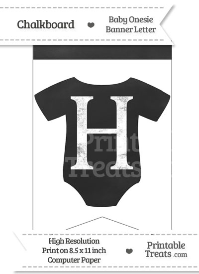 Chalkboard Baby Onesie Shaped Banner Letter H from PrintableTreats.com
