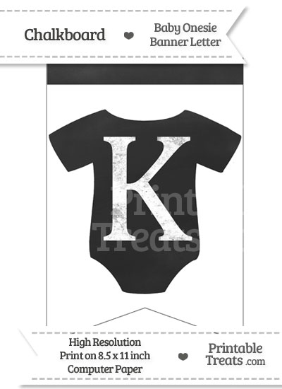 Chalkboard Baby Onesie Shaped Banner Letter K from PrintableTreats.com