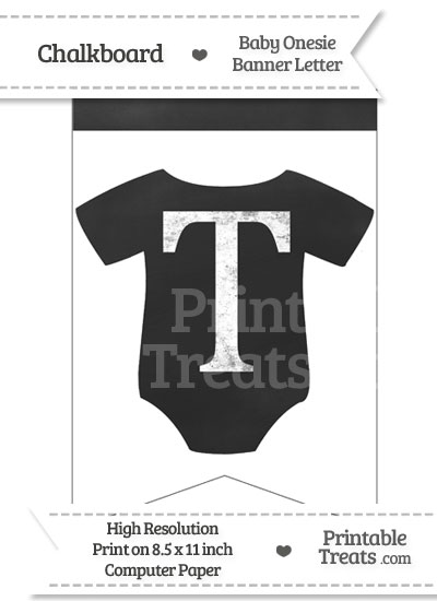 Chalkboard Baby Onesie Shaped Banner Letter T from PrintableTreats.com